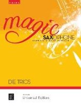 Magic Saxophone - Die Trios | auteur onbekend |