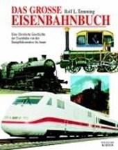 Das große Eisenbahnbuch