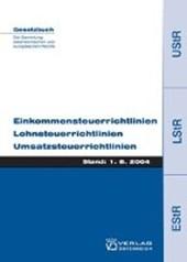 Einkommensteuerrichtlinien, Lohnsteuerrichtlinien, Umsatzsteuerrichtlinien