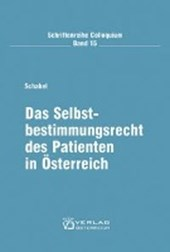 Das Selbstbestimmungsrecht des Patienten in Österreich
