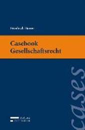 Casebook Gesellschaftsrecht