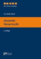 elements Steuerrecht | Tina Ehrke-Rabel |