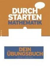 Durchstarten in Mathematik. Neubearbeitung. 7. Schuljahr - Dein Übungsbuch