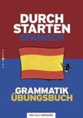 Durchstarten Spanisch Grammatik: Übungsbuch