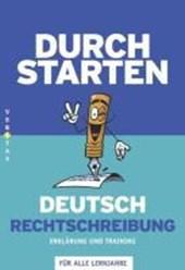 Durchstarten Deutsch Rechtschreibung - Erklärung und Training