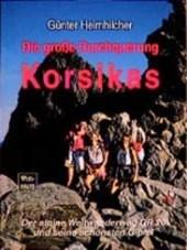 Die grosse Durchquerung Korsikas