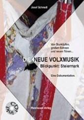 Die NEUE VOLXMUSIK. Blickpunkt: Steiermark. Eine Dokumentation