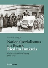 Nationalsozialismus im Bezirk Ried im Innkreis