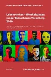 Lebenswelten - Werthaltungen junger Menschen in Vorarlberg