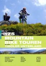 175 Mountainbiketouren Tiroler Unterland | Claudia Hammerle |