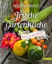 Frische Gartenküche