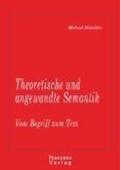 Theoretische und angewandte Semantik