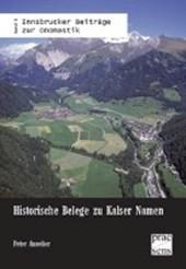 Historische Belege zu Kalser Namen