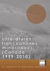 Littératures francophones minoritaires (Canada, 1999-2010)