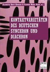 Kontaktvarietäten des Deutschen synchron und diachron