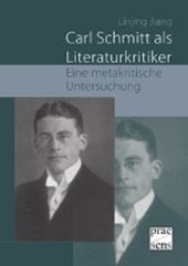 Carl Schmitt als Literaturkritiker