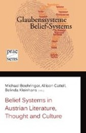 Belief Systems in Austrian Literature, Thought and Culture