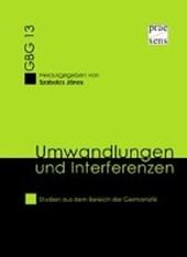 Umwandlungen und Interferenzen