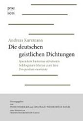 Andreas Kurzmann: Die deutschen geistlichen Dichtungen