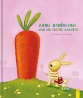 Karli Kaninchen und die flotte Karotte