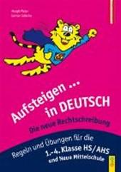 Aufsteigen in Deutsch - Die neue Rechtschreibung