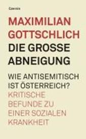 Die große Abneigung. Wie antisemitisch ist Österreich?