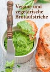 Vegane und vegetarische Brotaufstriche