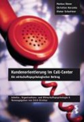 Kundenorientierung im Call-Center | Markus Ebner |