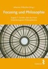 Focusing und Philosophie