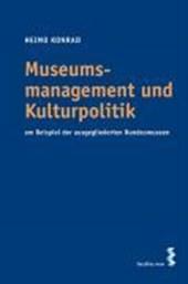 Museumsmanagement und Kulturpolitik