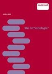 Was ist Soziologie?