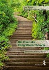 Die Praxis der Integrativen Therapie