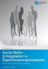 Social Skills - Erfolgsfaktor in ExpertInnenorganisationen