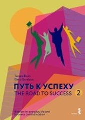 The Road to Success 2 - Russian for everyday life and business communication