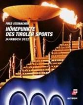 Höhepunkte des Tiroler Sports - Jahrbuch