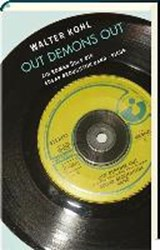 Out Demons Out | Walter Kohl |