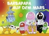 Barbapapa auf dem Mars