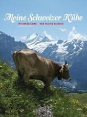 Meine Schweizer Kühe. My Swiss cows. Mes vaches suisses.