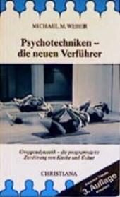Psychotechniken - die neuen Verführer