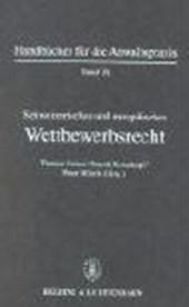 Schweizerisches und europäisches Wirtschaftsrecht