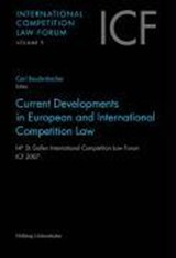 Current Developments in European and International Competition Law | auteur onbekend |
