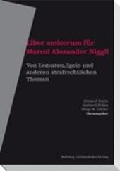 Liber amicorum für Marcel Alexander Niggli