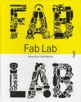 Fablab: revolution field manual | Camille Bosque |