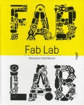 Fablab: revolution field manual