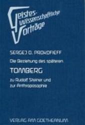Die Beziehung des späteren Tomberg zu Rudolf Steiner und zur Anthroposophie