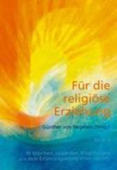 Für die religiöse Erziehung Bd.