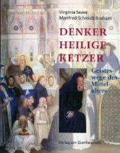 Denker, Heilige, Ketzer | Virginia Sease |