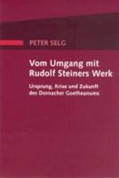 Vom Umgang mit Rudolf Steiners Werk