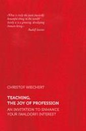 Teaching - The joy of profession