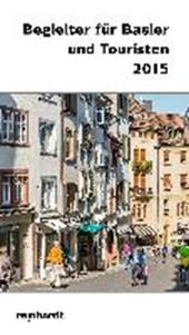 Begleiter für Basler und Touristen